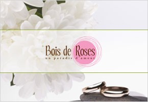 Boise De Roses - Celebrate your wedding and events